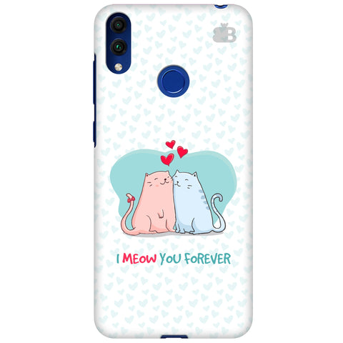 Meow You Forever Huawei Honor 8C Cover