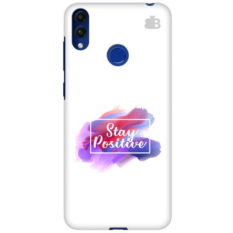 Stay Positive Huawei Honor 8C Cover