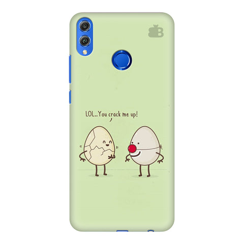 You Crack me up Huawei Honor 8X Cover