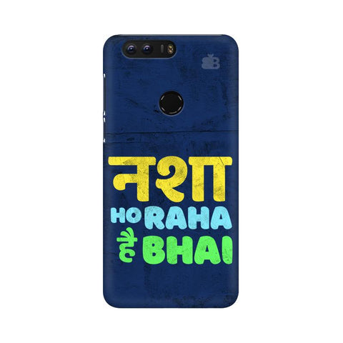 Nasha Bhai Huawei Honor 8 Cover