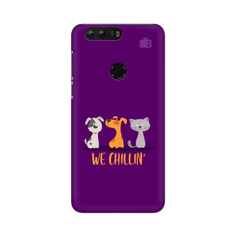 We Chillin Huawei Honor 8 Phone Cover