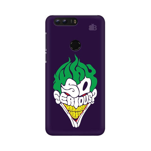 Why So Serious Huawei Honor 8 Phone Cover