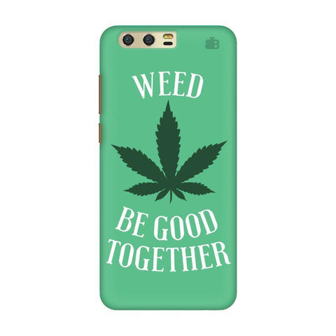 Weed be good Together Huawei Honor 9 Phone Cover