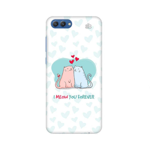 Meow You Forever Huawei Honor V10 Phone Cover