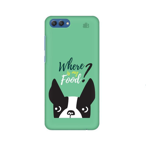 Where is my Food Huawei Honor V10 Phone Cover