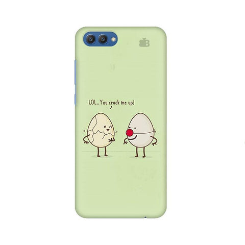 You Crack me up Huawei Honor V10 Phone Cover
