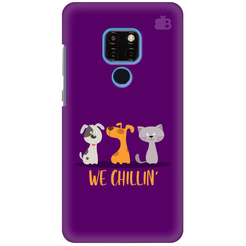 We Chillin Huawei Mate 20 Cover