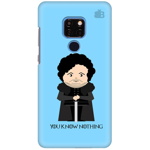 You Know Nothing Huawei Mate 20 Cover