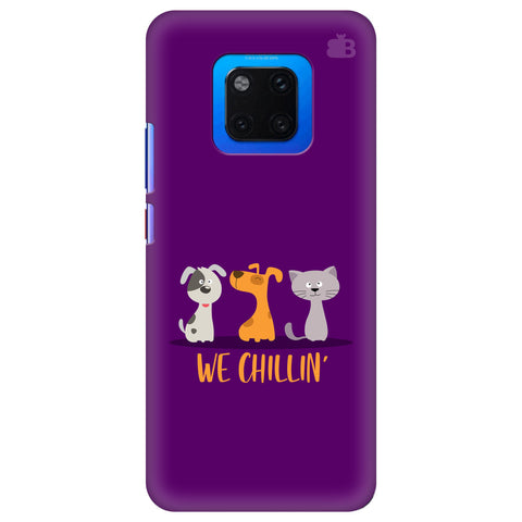 We Chillin Huawei Mate 20 Pro Cover