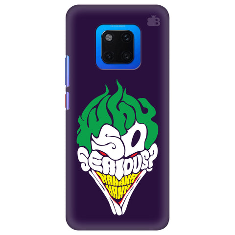 Why So Serious Huawei Mate 20 Pro Cover