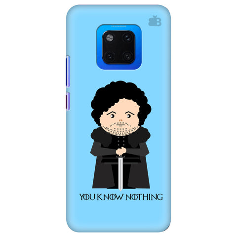 You Know Nothing Huawei Mate 20 Pro Cover