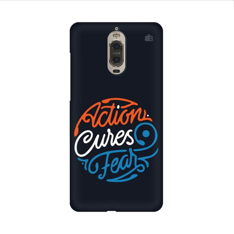 Action Cures Fear Huawei Mate 9 Pro Design Phone Cover