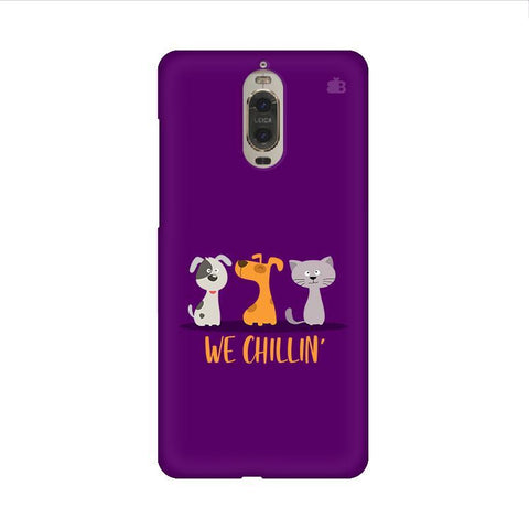 We Chillin Huawei Mate 9 Pro Design Phone Cover