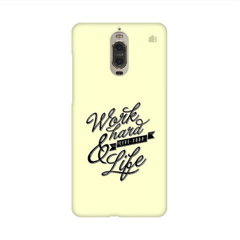 Work Hard Huawei Mate 9 Pro Design Phone Cover