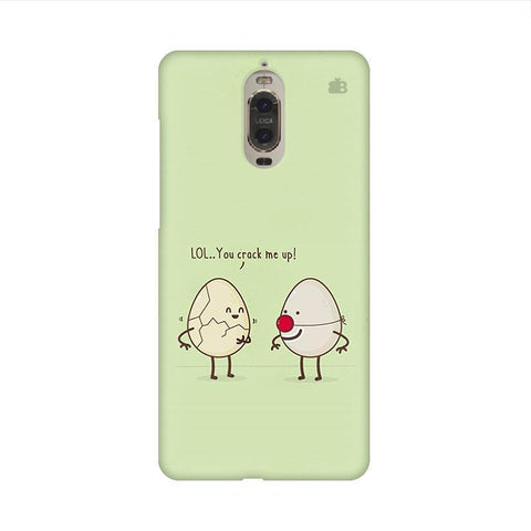 You Crack me up Huawei Mate 9 Pro Design Phone Cover