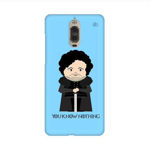 You Know Nothing Huawei Mate 9 Pro Design Phone Cover