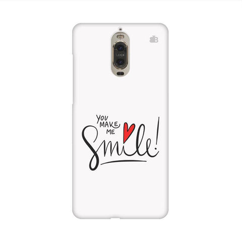 You make me Smile Huawei Mate 9 Pro Design Phone Cover