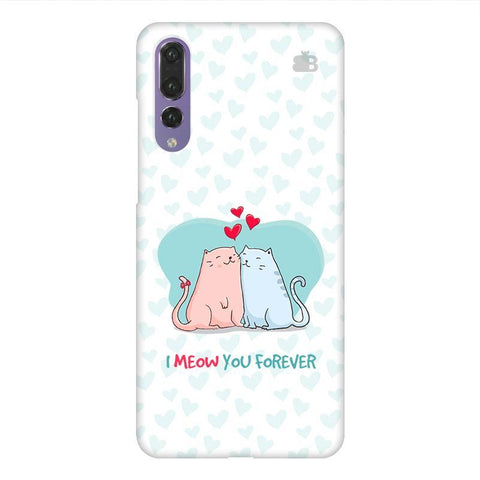 Meow You Forever Huawei P20 Design Phone Cover