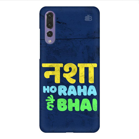 Nasha Bhai Huawei P20 Design Cover