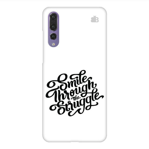 Smile through the Struggle Huawei P20 Design Phone Cover