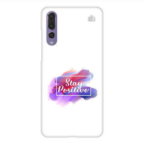 Stay Positive Huawei P20 Design Phone Cover