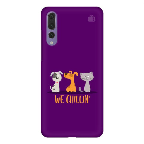 We Chillin Huawei P20 Design Phone Cover
