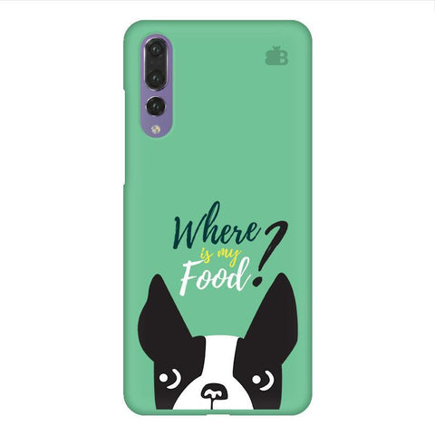 Where is my Food Huawei P20 Design Phone Cover