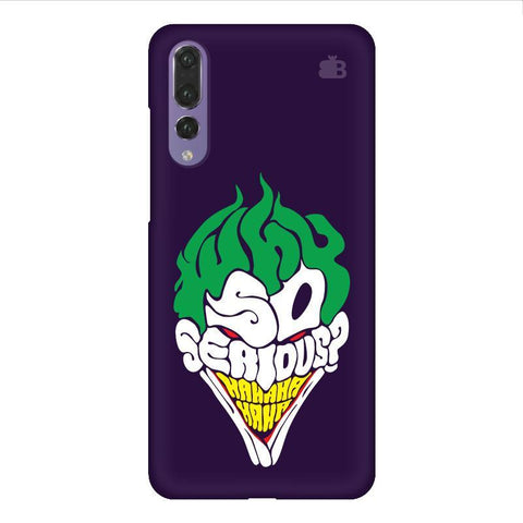 Why So Serious Huawei P20 Design Phone Cover