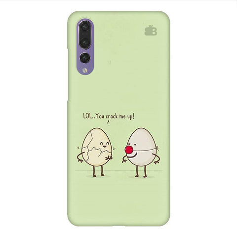 You Crack me up Huawei P20 Design Phone Cover