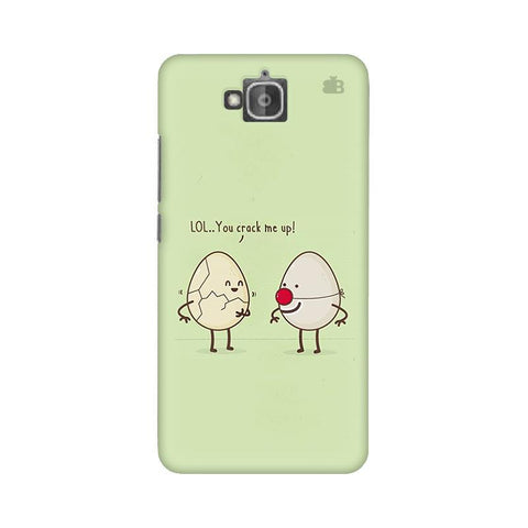 You Crack me up Huwaei Honor Holly 2 Plus Phone Cover
