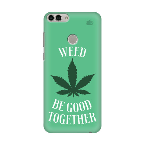 Weed be good Together Huawei Enjoy 7S Cover