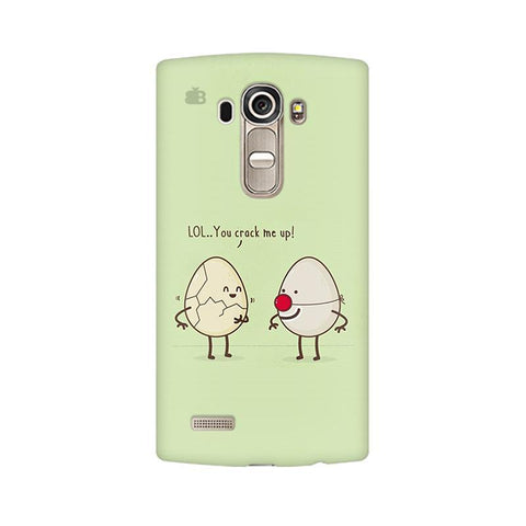 You Crack me up LG G4 Phone Cover