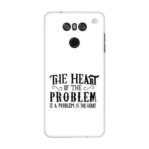 Problem of the Heart LG G6 Phone Cover