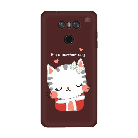 Purrfect Day LG G6 Phone Cover