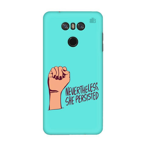 She Persisted LG G6 Phone Cover