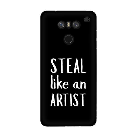 Steal like an Artist LG G6 Phone Cover