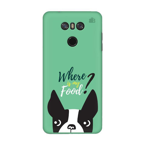 Where is my Food LG G6 Phone Cover
