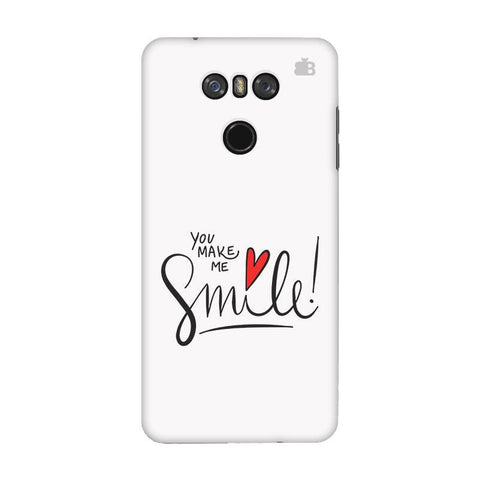 You make me Smile LG G6 Phone Cover