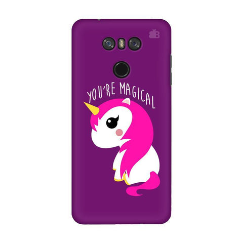 You're Magical LG G6 Phone Cover