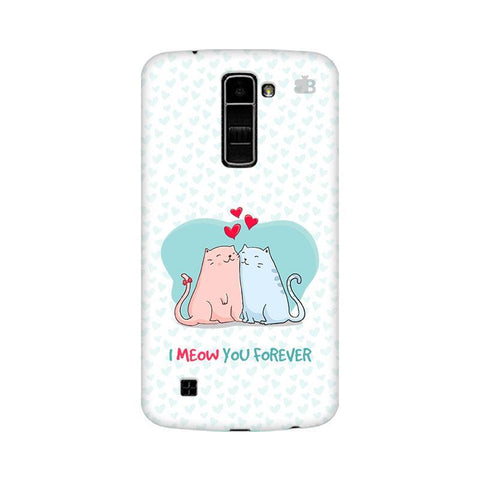 Meow You Forever LG K7 Phone Cover