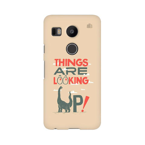 Things are looking Up LG Nexus 5X Phone Cover