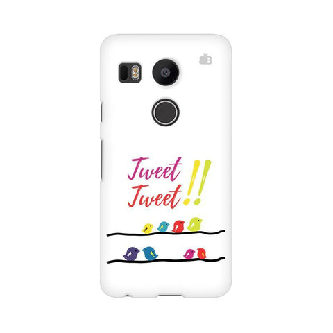 Tweet Tweet LG Nexus 5X Phone Cover