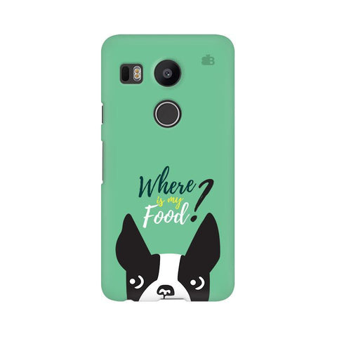 Where is my Food LG Nexus 5X Phone Cover