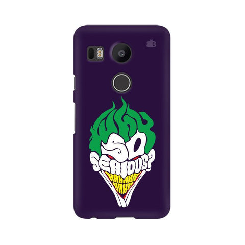 Why So Serious LG Nexus 5X Phone Cover