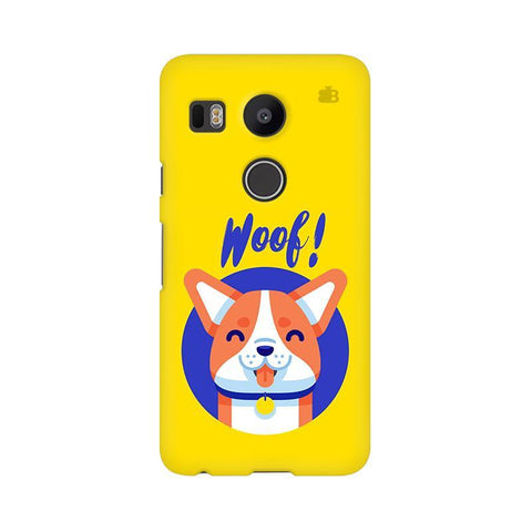 Woof LG Nexus 5X Phone Cover