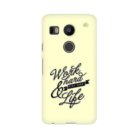 Work Hard LG Nexus 5X Phone Cover