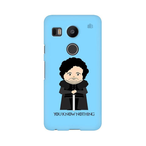 You Know Nothing LG Nexus 5X Phone Cover
