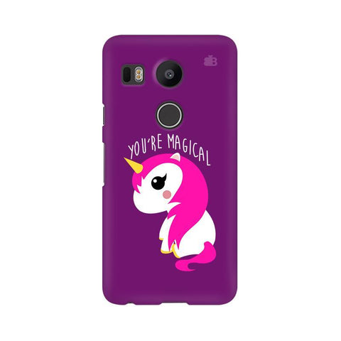 You're Magical LG Nexus 5X Phone Cover