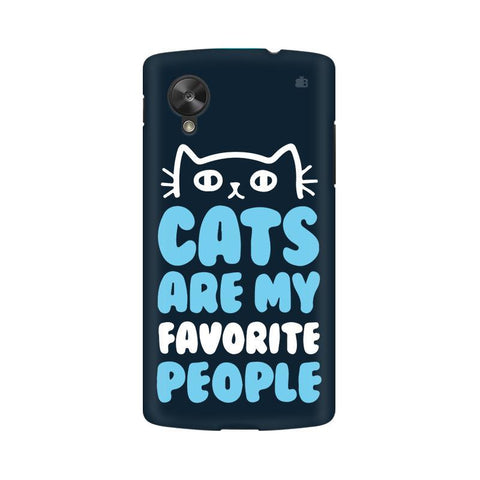 Cats favorite People LG Nexus 5 Phone Cover