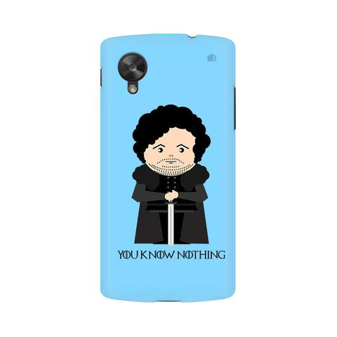 You Know Nothing LG Nexus 5 Phone Cover